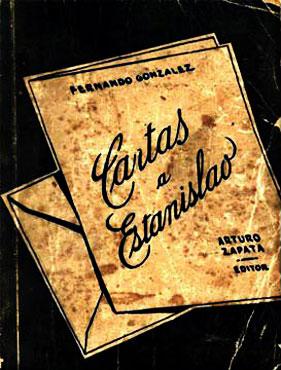 Cartas a Estanislao - Fernando González