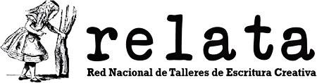 RELATA - Red Nacional de Talleres de Escritura Creativa 2010 - 2012