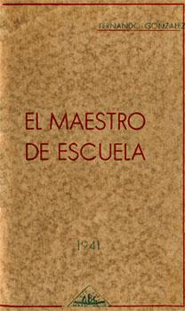 """""""El maestro de escuela"""" de Fernando González"""