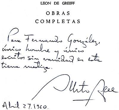 """LEÓN DE GREIFF - OBRAS COMPLETAS - """"Para Fernando González, único hombre y único escritor sin vanidad en esta tierra mestiza"""". —Alberto Aguirre"""