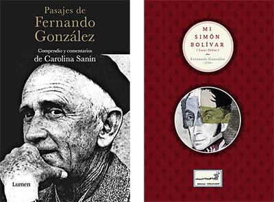 """""""Pasajes de Fernando González"""" y """"Mi Simón Bolívar"""""""