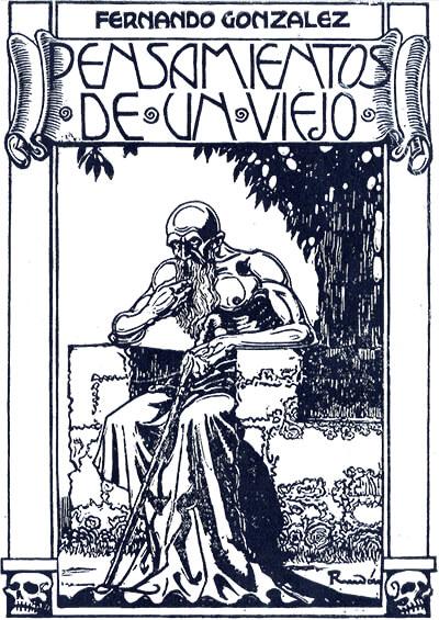 """100 años de """"Pensamientos de un viejo"""" de Fernando González / Ilustración de portada por Ricardo Rendón"""