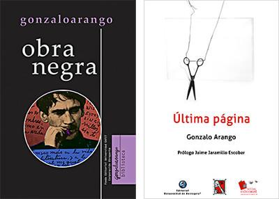 """""""Obra negra"""" y """"Última página"""" de Gonzalo Arango"""
