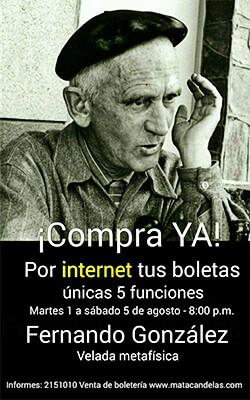 "Matacandelas celebra ""Fernando González: Velada Metafísica"""