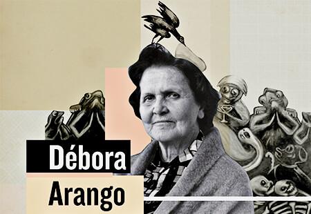 Débora Arango (1907-2005)