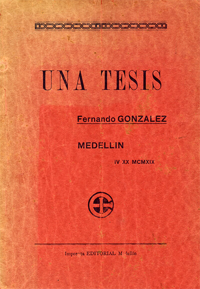 Portada del libro «Una tesis» (1919) de Fernando González