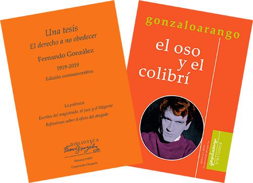 Portadas de los libros «Una tesis» de Fernando González y «El oso y el colibrí» de Gonzalo Arango