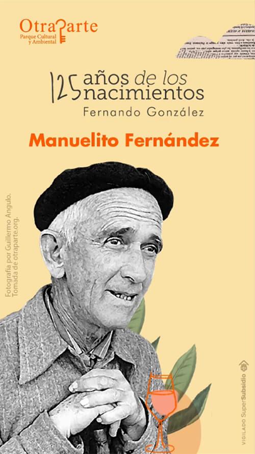 La pieza que celebra los 125 años del nacimiento de «Manuelito Fernández», alter ego de Fernando González