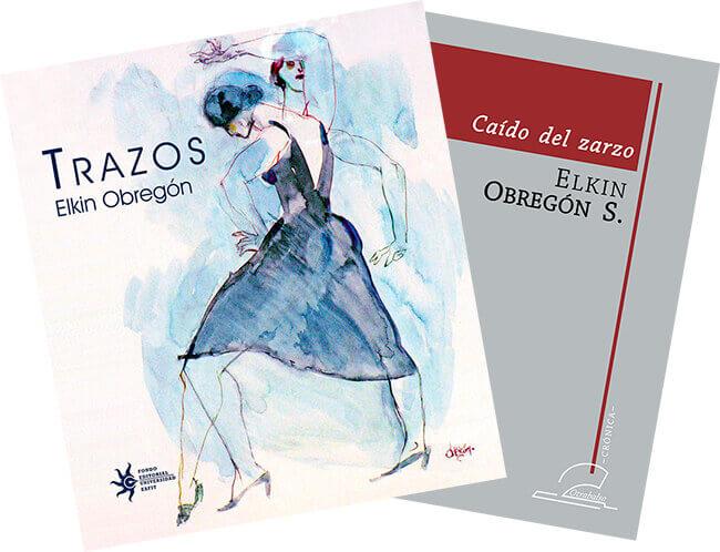 Portadas de los libros «Trazos» y «Caído del zarzo» de Elkin Obregón