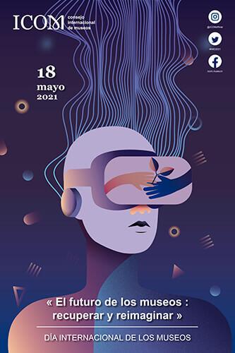 Afiche oficial del Día Internacional de los Museos 2021