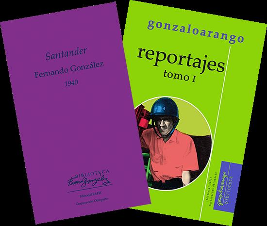 Portadas de los libros «Santander» de Fernando González y «Reportajes - Tomo I» de Gonzalo Arango