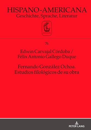 Portada del libro «Fernando González Ochoa: estudios filológicos de su obra»