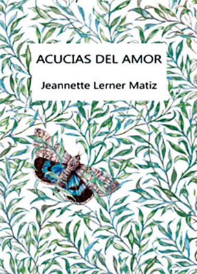 """""""Acucias del amor"""" de Jeannette Lerner"""
