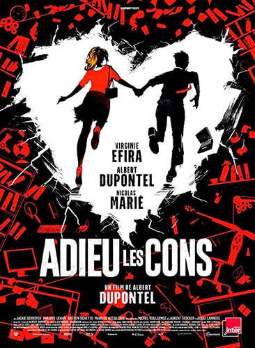 Adieu les cons (Adiós, idiotas) - Albert Dupontel