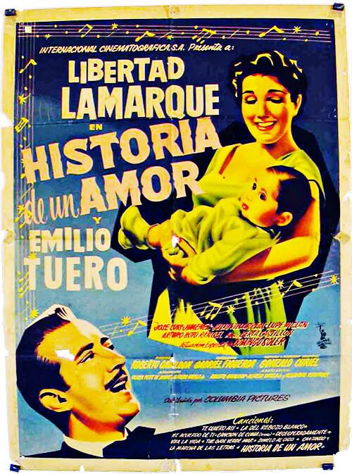 Afiche de la película «Historia de un amor» con Libertad Lamarque