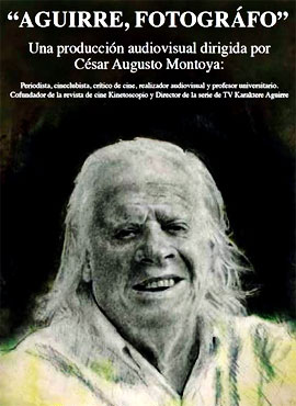 Aguirre, fotógrafo - César Augusto Montoya