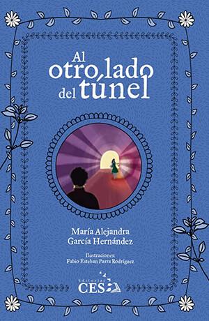 Portada del libro de cuentos «Al otro lado del túnel» de María Alejandra García Hernández