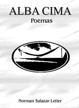 Alba Cima - Poemas de Norman Salazar Leiter
