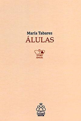 """""""Álulas"""" de María Tabares"""