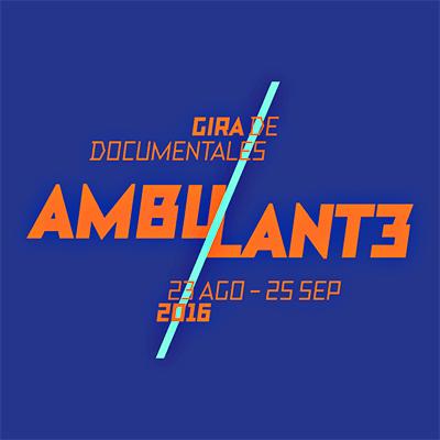 Ambulante 2016 - Gira de documentales