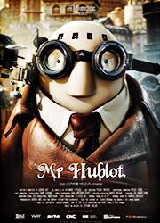 Mr. Hublot - Alexandre Espigares / Laurent Witz