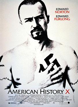 American History X - Tony Kaye