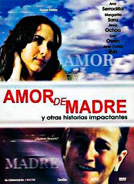 Amor de madre y otras historias impactantes - Cine foro: Cortos mexicanos