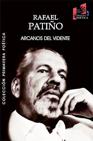 """""""Arcanos del vidente"""" de Rafael Patiño Góez"""