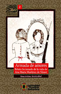 """""""Armada de amores"""" de Anacristina Aristizábal"""