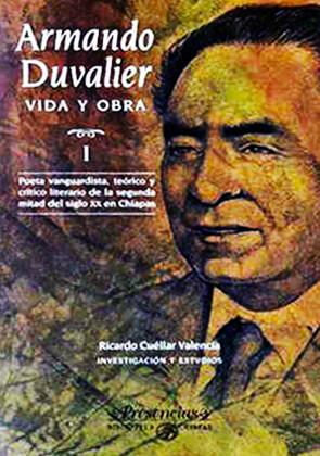 """""""Armando Duvalier, vida y obra"""" de Ricardo Cuéllar Valencia"""
