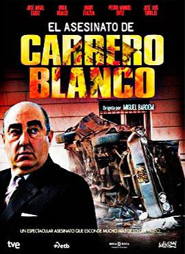 El asesinato de Carrero Blanco - Miguel Bardem