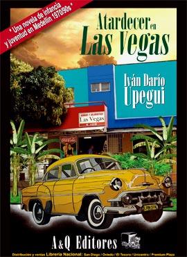 """Atardecer en Las Vegas"" de Iván Darío Upegui"