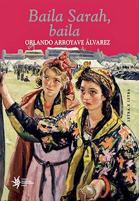 """""""Baila Sarah, baila"""" de Orlando Arroyave"""
