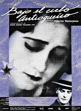 Bajo el cielo antioqueño - Arturo Acevedo Vallarino