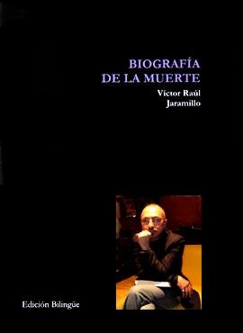 """Biografía de la muerte"" de Víctor Raúl Jaramillo"