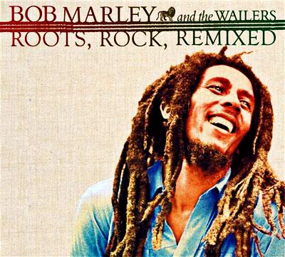 Bob Marley and The Wailers - Roots, rock, remixed
