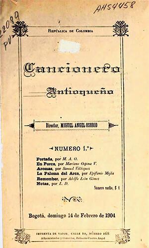 """""""Cancionero antioqueño"""" de Miguel Ángel Osorio Benítez (Porfirio Barba-Jacob)"""