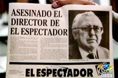 """""""Asesinado el director de El Espectador"""" - Guillermo Cano"""