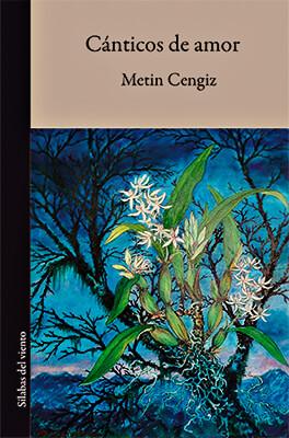 """""""Cánticos de amor"""" de Metin Cengiz"""