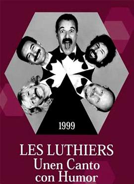 Unen canto con humor - Les Luthiers