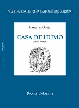 """Libro de poesía """"Casa de Humo"""" de Giovanny Gómez"""