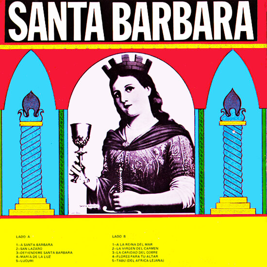 «Santa Bárbara» de Celina González y Reutilio Domínguez
