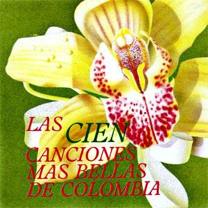 Las 100 canciones más bellas de Colombia