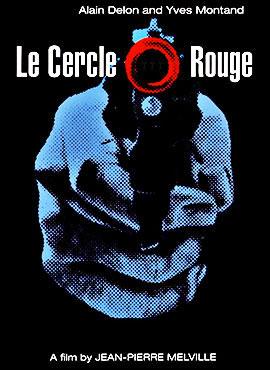 Círculo Rojo - Jean-Pierre Melville