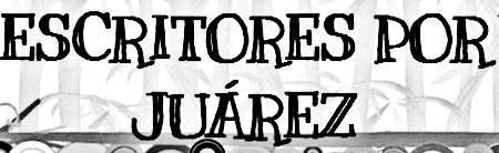 II Encuentro de Escritores por Ciudad Juárez