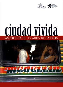 Ciudad Vivida - Antología de 15 años de La Hoja