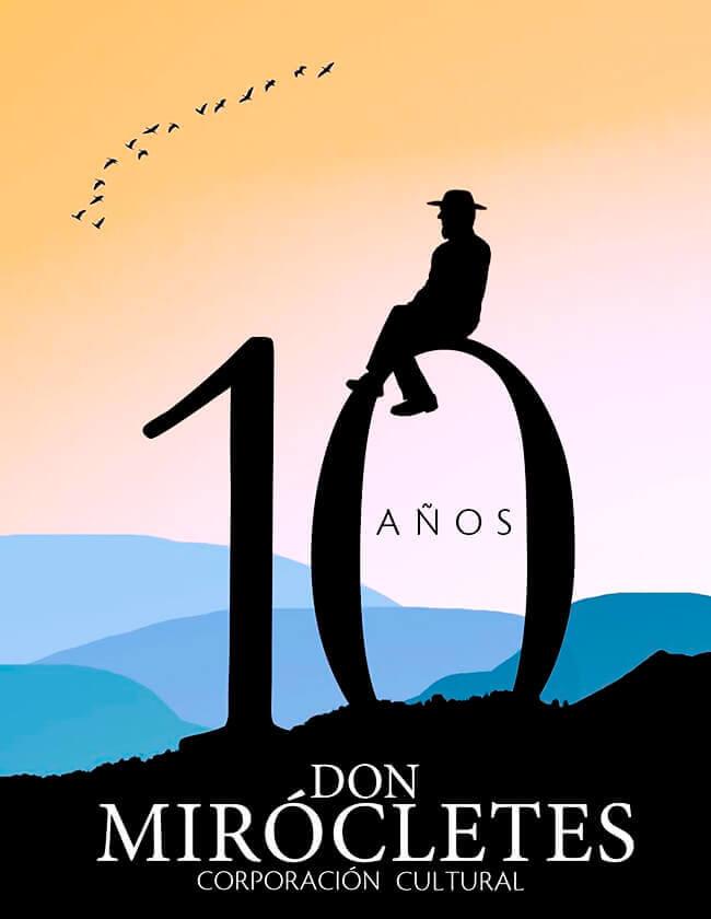 Afiche conmemorativo de los 10 años de la Corporación Cultural Don Mirócletes