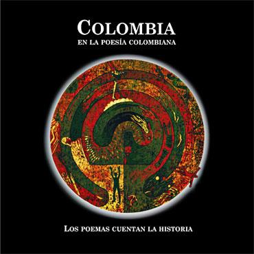 Colombia en la poesía colombiana: los poemas cuentan la historia