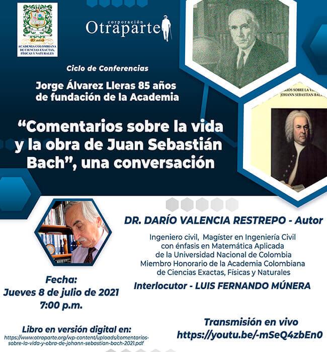 Pieza de difusión de la presentación del libro «Comentarios sobre la vida y obra de Johann Sebastian Bach» de Darío Valencia Restrepo