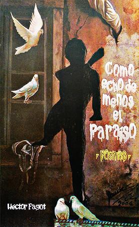 """""""Cómo echo de menos el paraíso"""" de Héctor Fagot"""